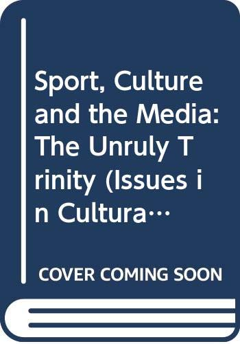 9780335202034: Sport, Culture and the Media: The Unruly Trinity