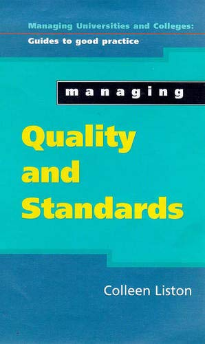 Managing Quality and Standards (Managing Colleges & Universities)