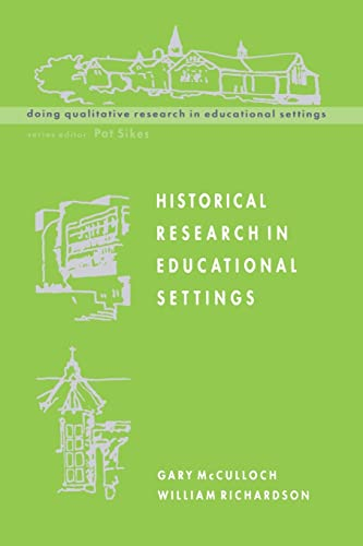 9780335202546: Historical Research In Educational Settings