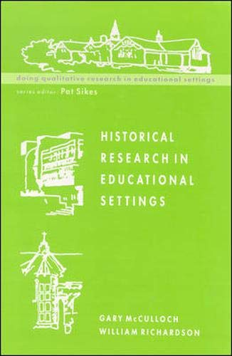 9780335202553: Historical Research in Educational Settings