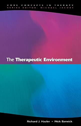 9780335202829: The Therapeutic Environment: Core Conditions for Facilitating Therapy (Core Concepts in Therapy)