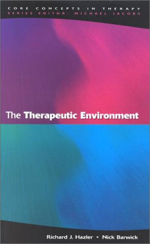 9780335202836: The Therapeutic Environment: Core Conditions for Facilitating Therapy (Core Concepts in Therapy)