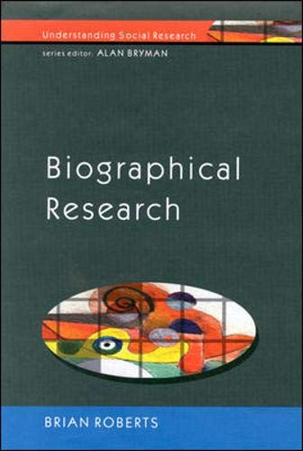 9780335202874: Biographical Research (Understanding Social Research)