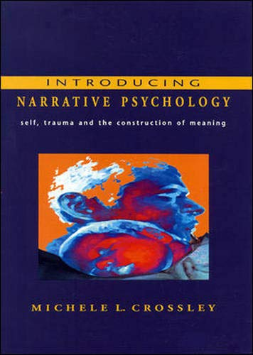9780335202911: Introducing Narrative Psychology: Self, Trauma and the Construction of Meaning