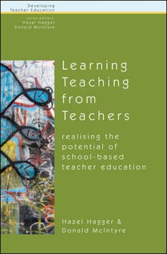 9780335202935: Learning About Teaching from Teachers: Realizing the Potential of School (Developing Teacher Education)
