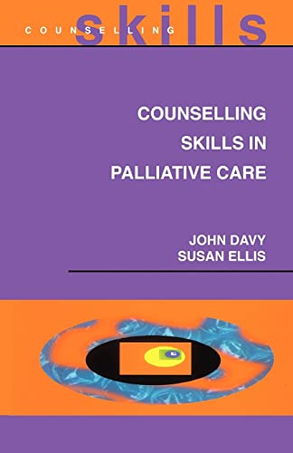 9780335203123: Counselling Skills In Palliative Care
