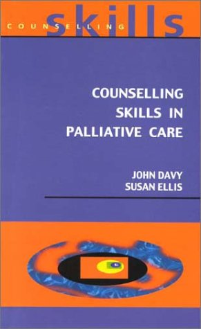 9780335203130: Counselling Skills in Palliative Care