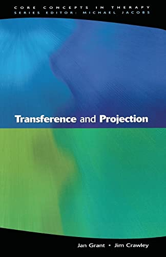 Transference And Projection: Mirrors to the Self: Jan Grant, Jim