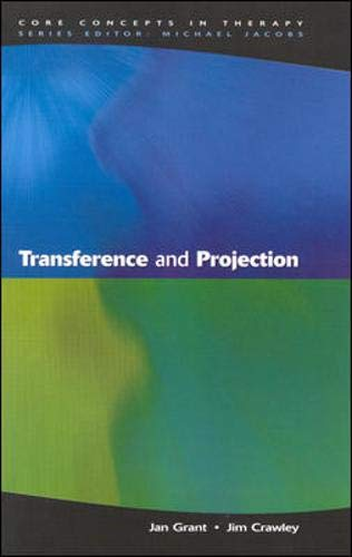 9780335203154: Transference and Projection: Mirrors to the Self (Core Concepts in Therapy)