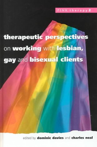 9780335203345: Therapeutic Perspectives on Working with Lesbian, Gay and Bisexual Clients (Pink Therapy, 2)