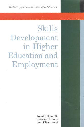 9780335203352: Skills Development in Higher Education and Employment (Society for Research into Higher Education)