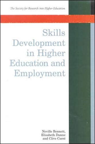 9780335203369: Skills Development in Higher Education and Employment (Society for Research into Higher Education)