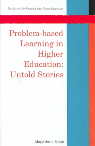 9780335203383: Problem-based Learning in Higher Education: Untold Stories (Society for Research into Higher Education)