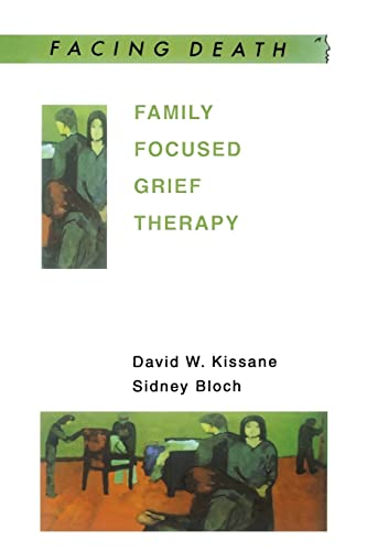 9780335203499: Family Focused Grief Therapy: A Model of Family-Centred Care during Palliative Care and Bereavement (Facing Death)