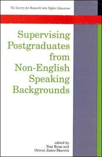 9780335203710: Supervising Postgraduates From Non-English Speaking Backgrounds (Society for Research into Higher Education)