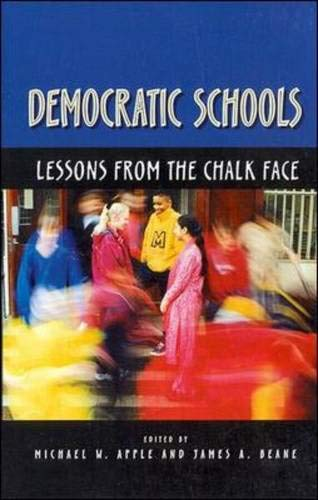9780335203871: Democratic Schools: Lessons from the Chalk Face