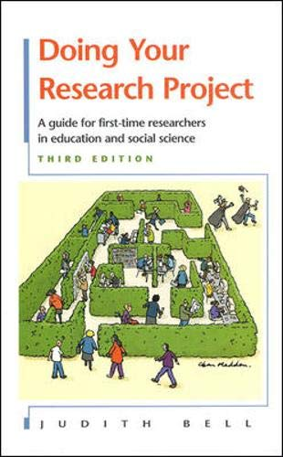 Doing Your Research Project: A Guide for First-time Researchers in Education and Social Science (...