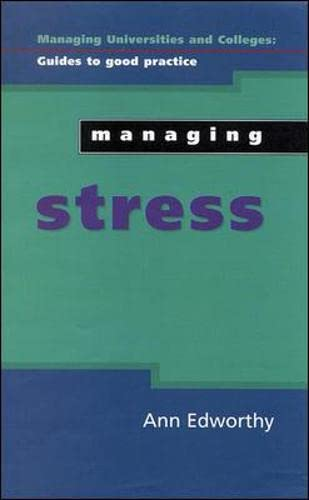 9780335204052: Managing Stress (Managing Universities and Colleges: Guides to Good Practice (Paperback))