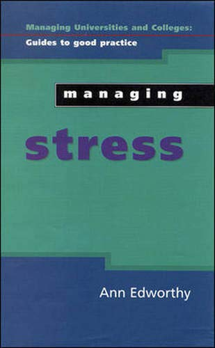 9780335204069: Managing Stress (Managing Universities and Colleges Guides to Good Practice)