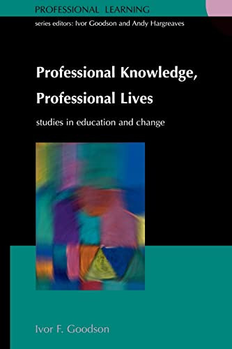 9780335204113: Professional Knowledge, Professional Lives (Professional Learning)