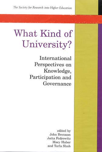 9780335204298: What Kind of University?: International Perspectives on Knowledge, Participation and Governance (Society for Research into Higher Education)