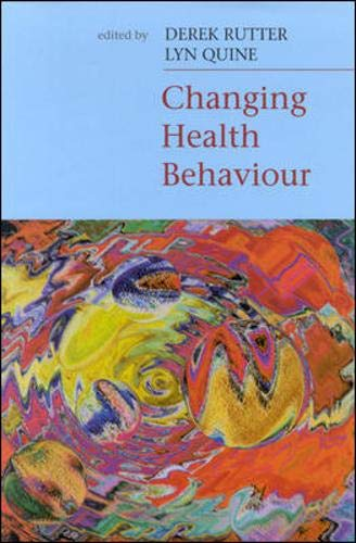 Changing Health Behaviour: Intervention and Research With: Open Univ Pr