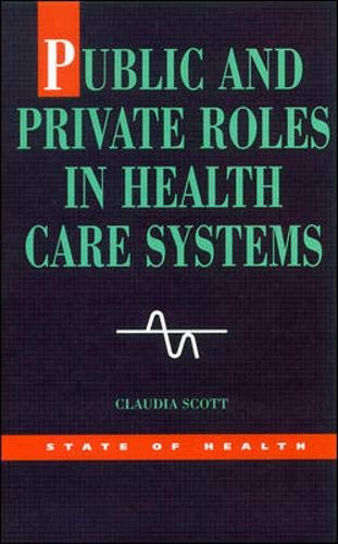 9780335204595: Public And Private Roles In Health Care Systems : Experiences From Seven Countries (State of Health)