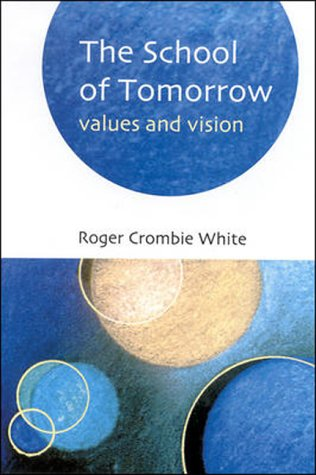 9780335204687: The School of Tomorrow: Values and Vision