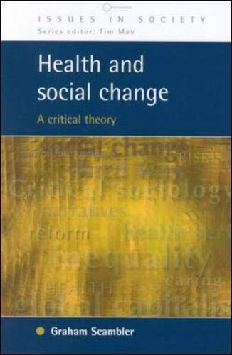 9780335204809: Health and Social Change: A Critical Theory