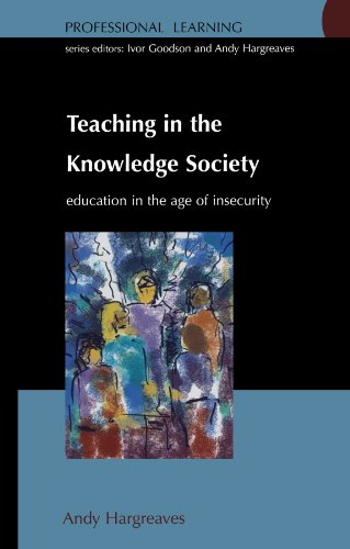 9780335204830: Teaching In The Knowledge Society: Education in the Age of Insecurity (Professional Learning)