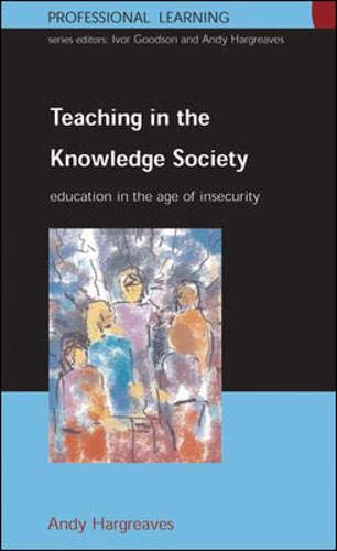 9780335204847: Teaching in the Knowledge Society: Education in the Age of Insecurity (Professional Learning)