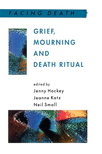 Grief Mourning and Death Rituals: Open University Press