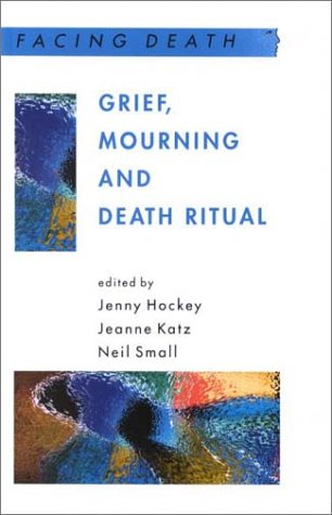 9780335205028: Grief, Mourning and Death Ritual
