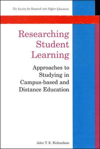 9780335205158: Researching Student Learning: Approaches to Studying in Campus-Based and Distance Education (Society for Research into Higher Education)