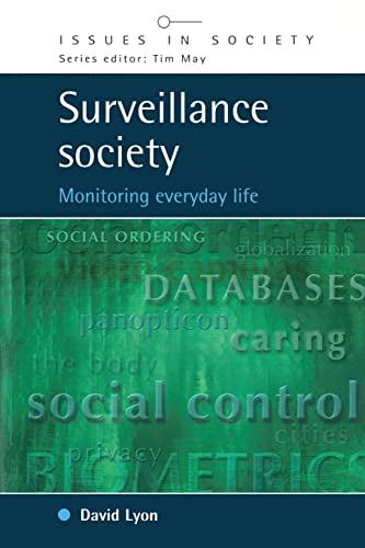 9780335205462: Surveillance Society: Monitoring Everyday Life (Issues in Society)