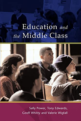 9780335205554: Education And The Middle Class