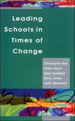 9780335205837: Leading Schools in Times of Change