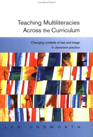 9780335206056: Teaching Multiliteracies Across the Curriculum: Changing Contexts of Text and Image in Classroom Practice