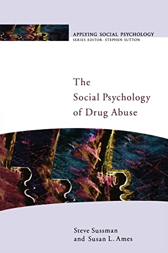 9780335206186: The Social Psychology Of Drug Abuse (Public Policy and Management)