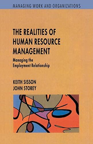 Realities Of Human Resource Management: Managing the: Keith Sisson, John