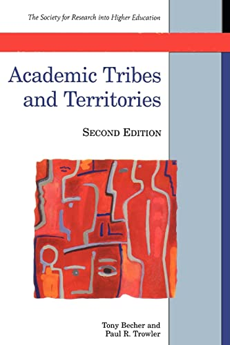 9780335206278: Academic Tribes and Territories: Intellectual Enquiry and the Cultures of Discipline