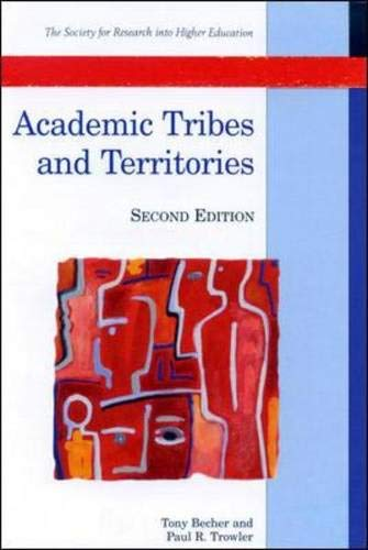 9780335206285: Academic Tribes and Territories: Intellectual Enquiry and the Cultures of Disciplines