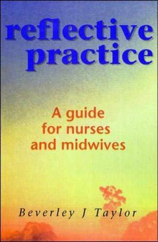 9780335206896: Reflective Practice: A Guide for Nurses and Midwives