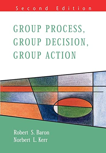 9780335206971: Group Process, Group Decision, Group Action