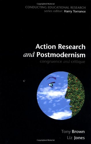 9780335207619: Action Research and Postmodernism: Congruence and Critique (Conducting Educational Research)