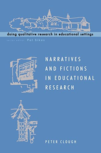 9780335207916: Narratives and Fictions in Educational Research (Doing Qualitative Research in Educational Settings)