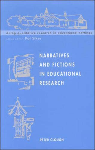 9780335207923: Narratives and Fictions in Educational Research (Doing Qualitative Research in Educational Settings)