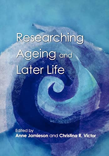 Researching Ageing and Later Life: Anne Jamieson