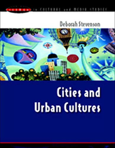 9780335208449: Cities and Urban Cultures (Issues in Cultural and Media Studies)