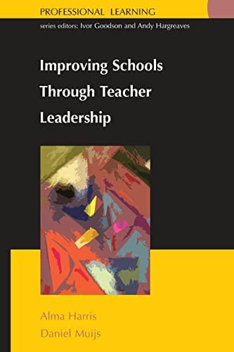 9780335208821: Improving Schools Through Teacher Leadership